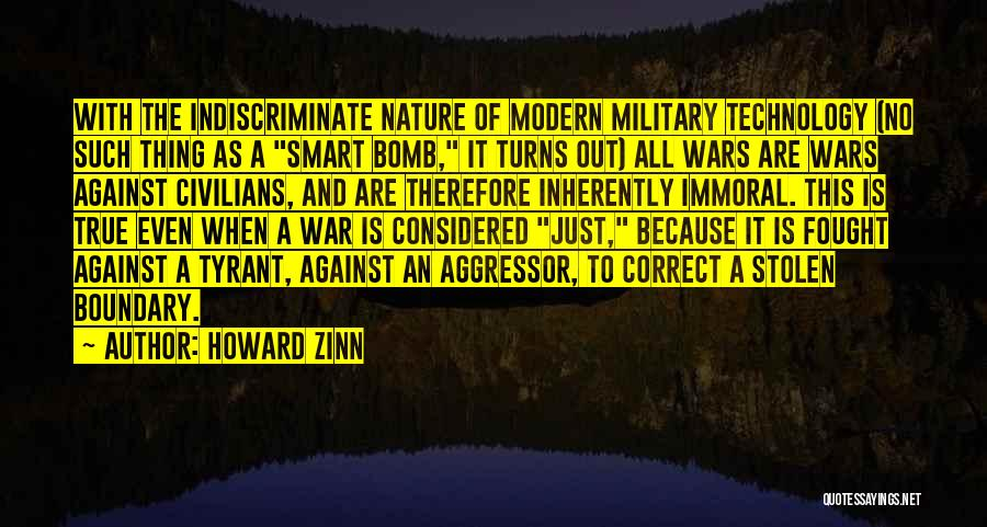 War And Technology Quotes By Howard Zinn