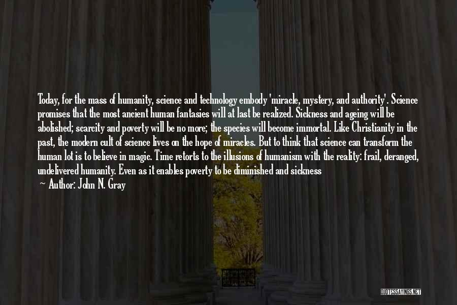 War And Technology Quotes By John N. Gray