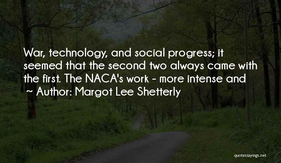War And Technology Quotes By Margot Lee Shetterly
