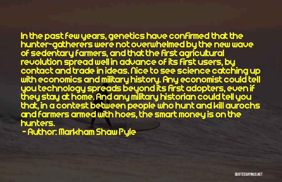 War And Technology Quotes By Markham Shaw Pyle