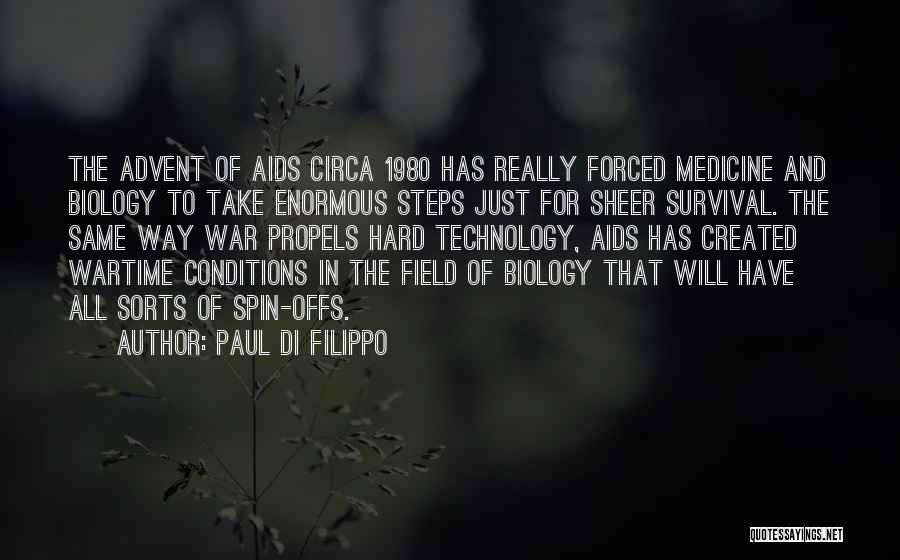 War And Technology Quotes By Paul Di Filippo