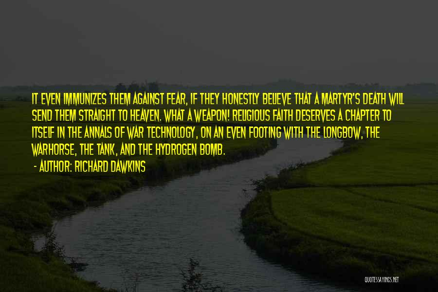 War And Technology Quotes By Richard Dawkins