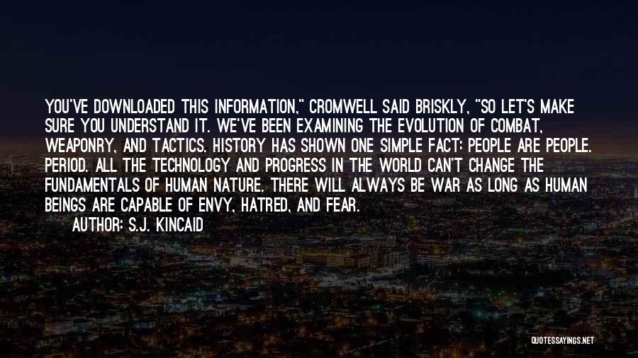 War And Technology Quotes By S.J. Kincaid