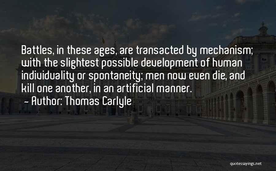 War And Technology Quotes By Thomas Carlyle