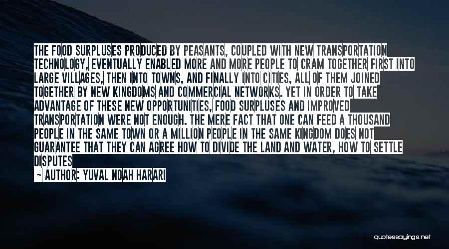 War And Technology Quotes By Yuval Noah Harari