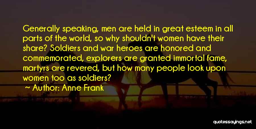 War Heroes Quotes By Anne Frank