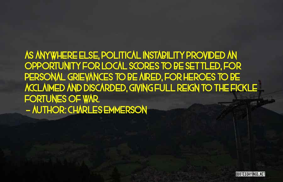 War Heroes Quotes By Charles Emmerson