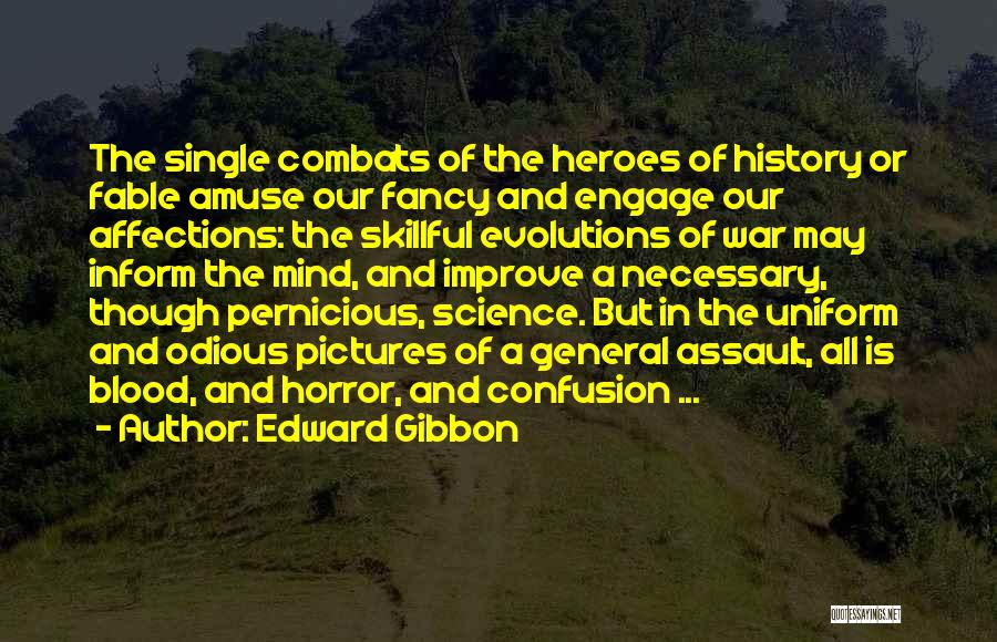 War Heroes Quotes By Edward Gibbon