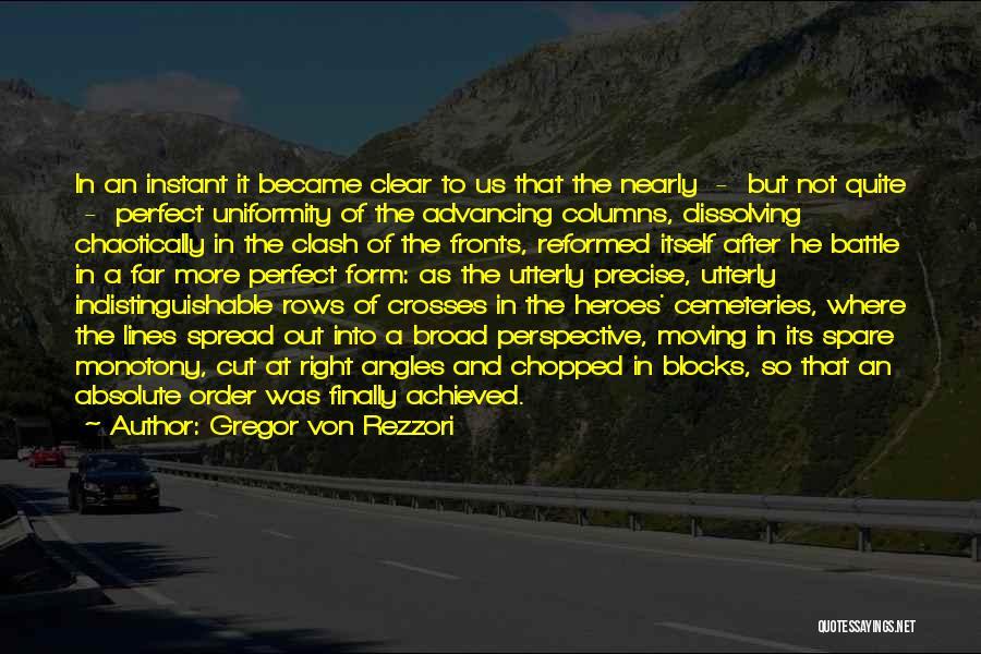 War Heroes Quotes By Gregor Von Rezzori