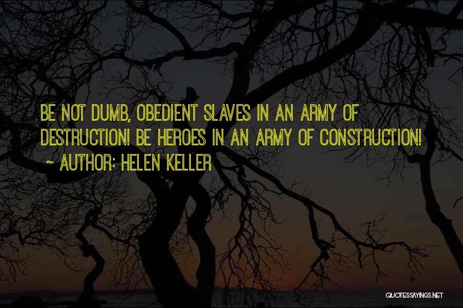 War Heroes Quotes By Helen Keller