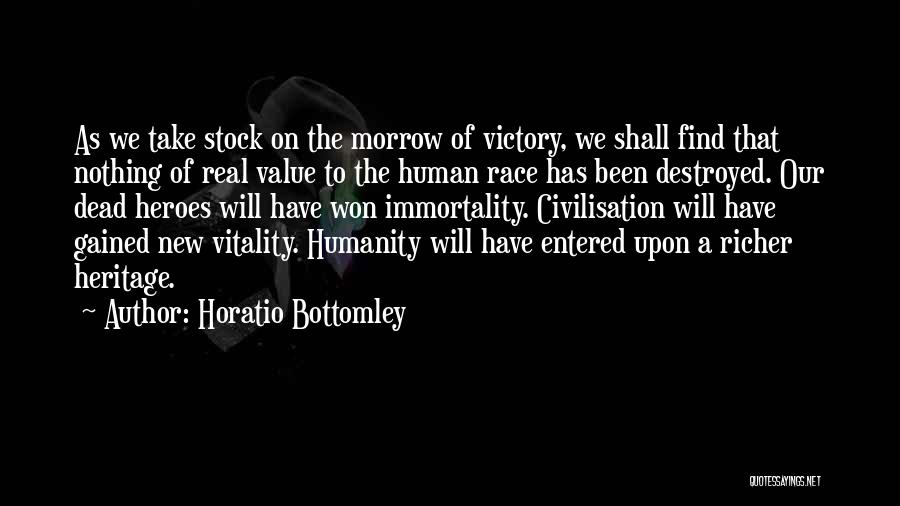 War Heroes Quotes By Horatio Bottomley