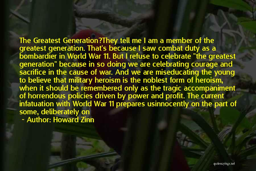 War Heroes Quotes By Howard Zinn
