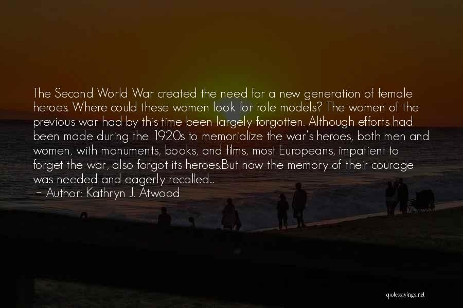 War Heroes Quotes By Kathryn J. Atwood