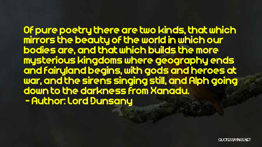 War Heroes Quotes By Lord Dunsany