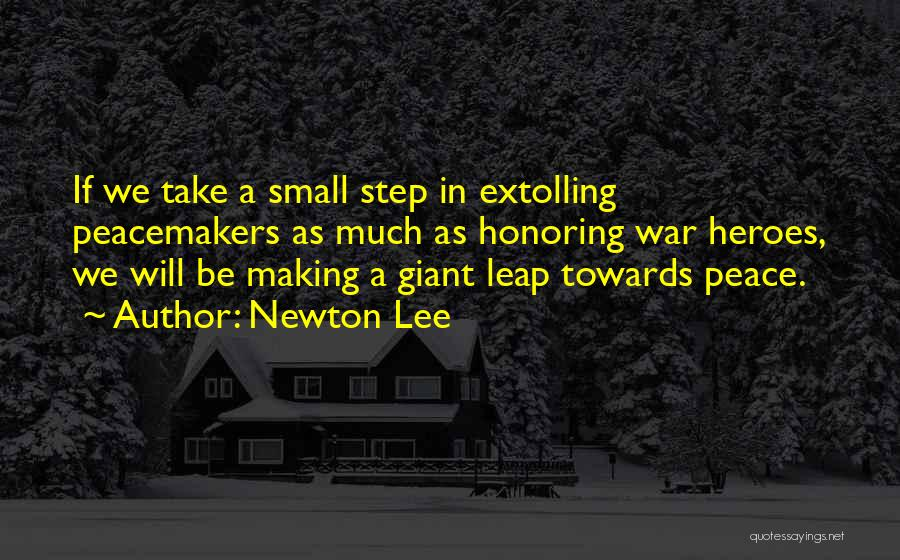 War Heroes Quotes By Newton Lee