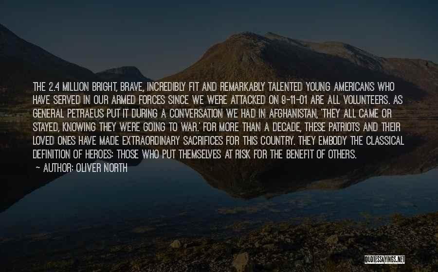 War Heroes Quotes By Oliver North