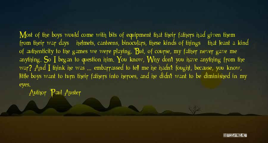 War Heroes Quotes By Paul Auster