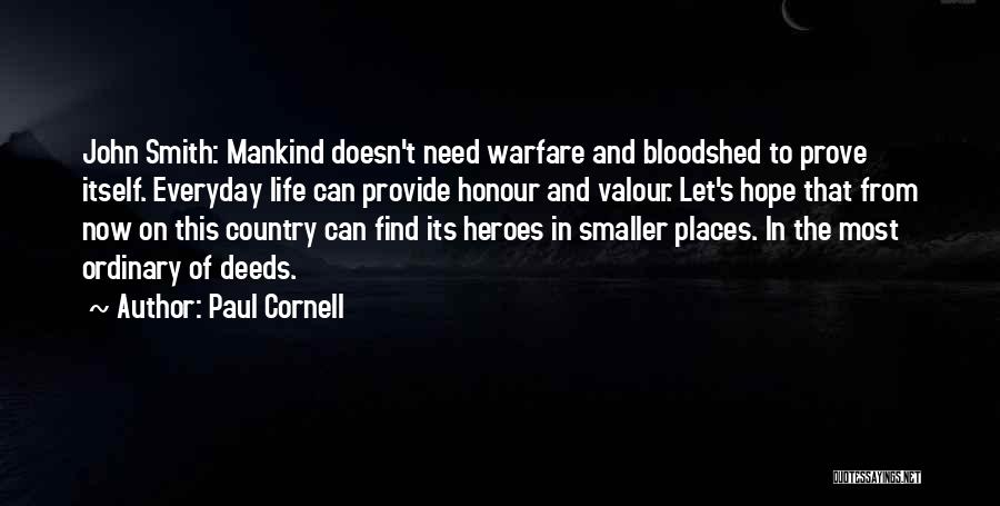 War Heroes Quotes By Paul Cornell