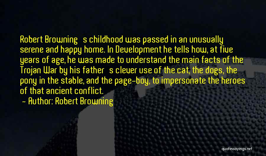 War Heroes Quotes By Robert Browning