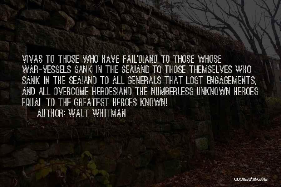 War Heroes Quotes By Walt Whitman