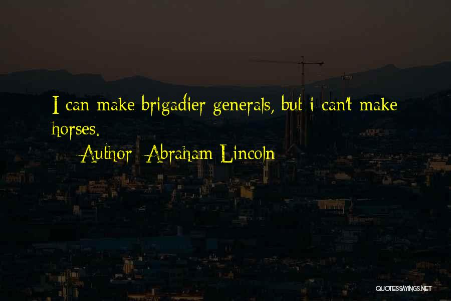 War Horses Quotes By Abraham Lincoln