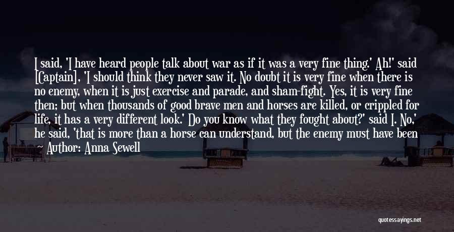 War Horses Quotes By Anna Sewell