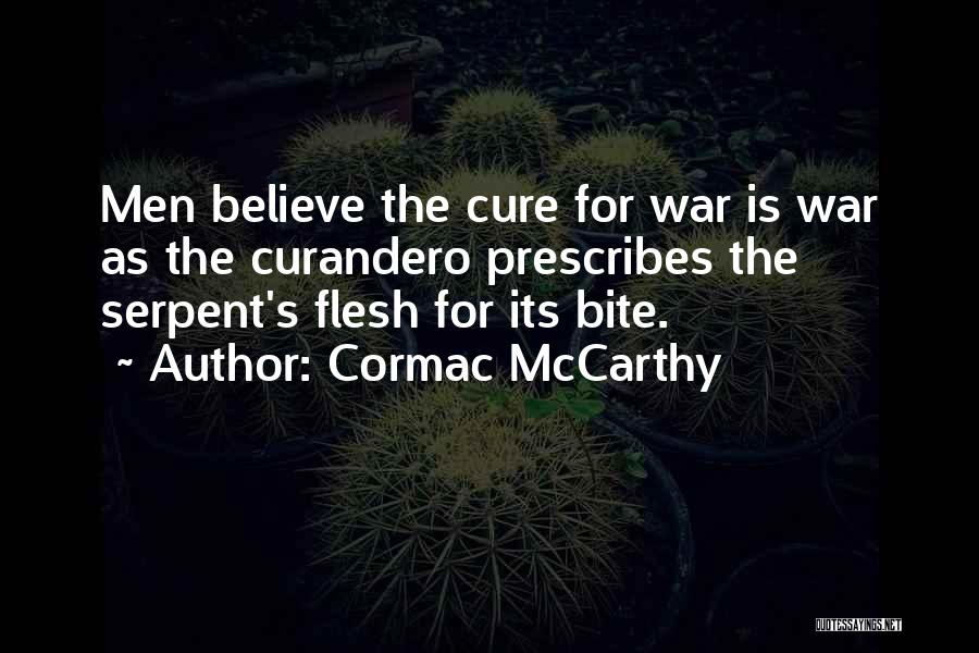 War Horses Quotes By Cormac McCarthy