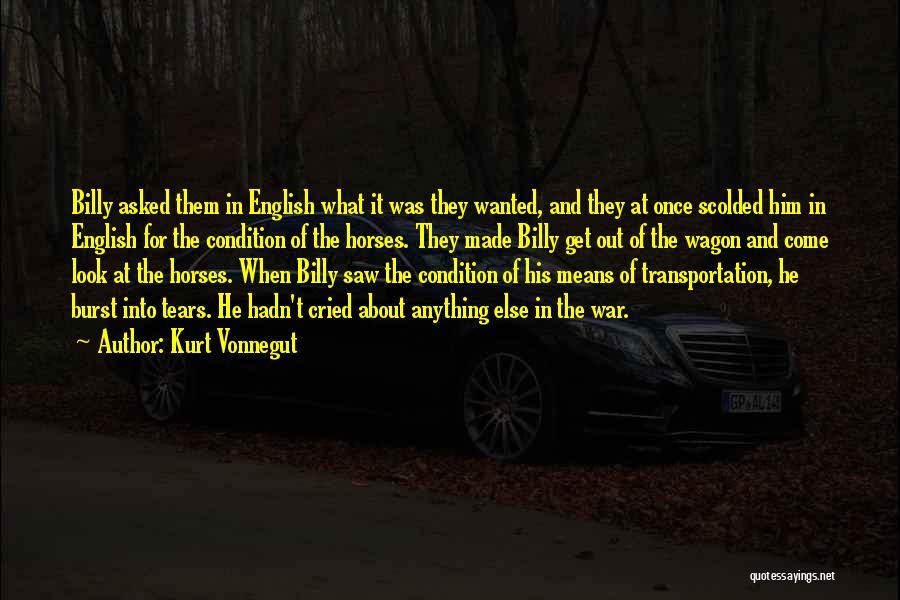 War Horses Quotes By Kurt Vonnegut
