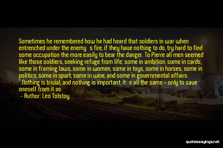 War Horses Quotes By Leo Tolstoy