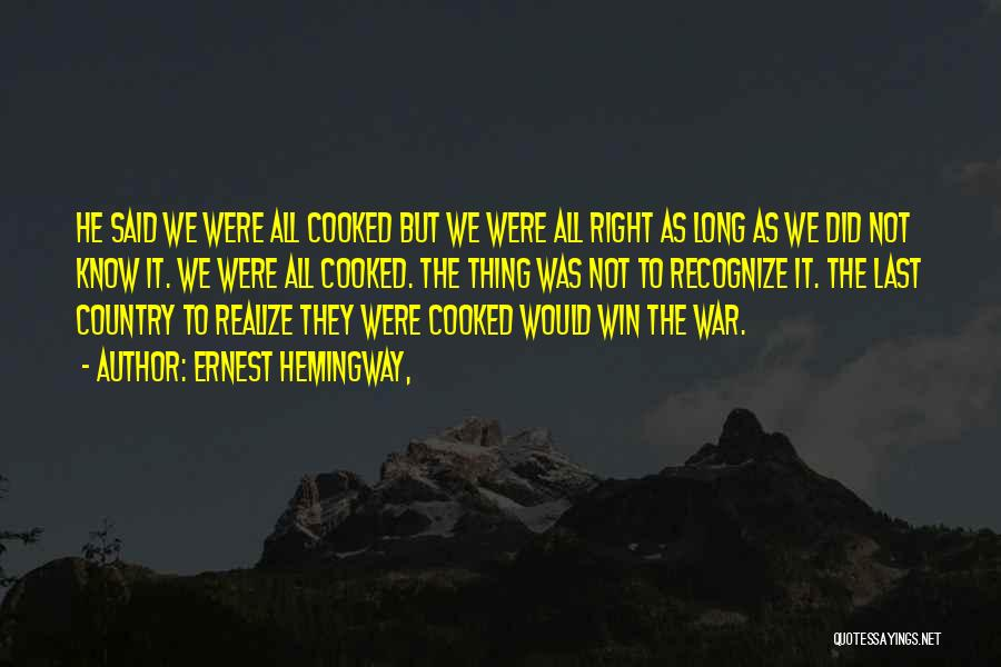 War In Farewell To Arms Quotes By Ernest Hemingway,