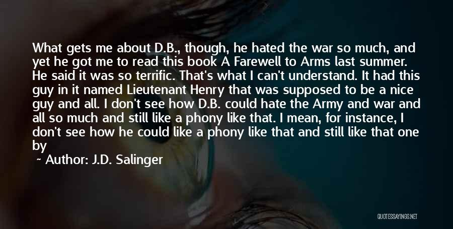 War In Farewell To Arms Quotes By J.D. Salinger
