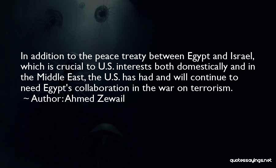 War In Middle East Quotes By Ahmed Zewail