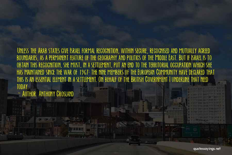 War In Middle East Quotes By Anthony Crosland