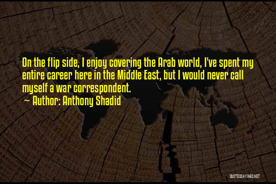 War In Middle East Quotes By Anthony Shadid