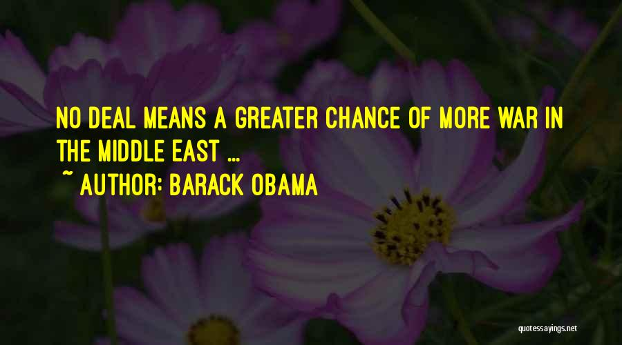 War In Middle East Quotes By Barack Obama