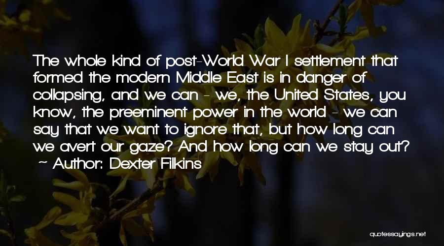 War In Middle East Quotes By Dexter Filkins