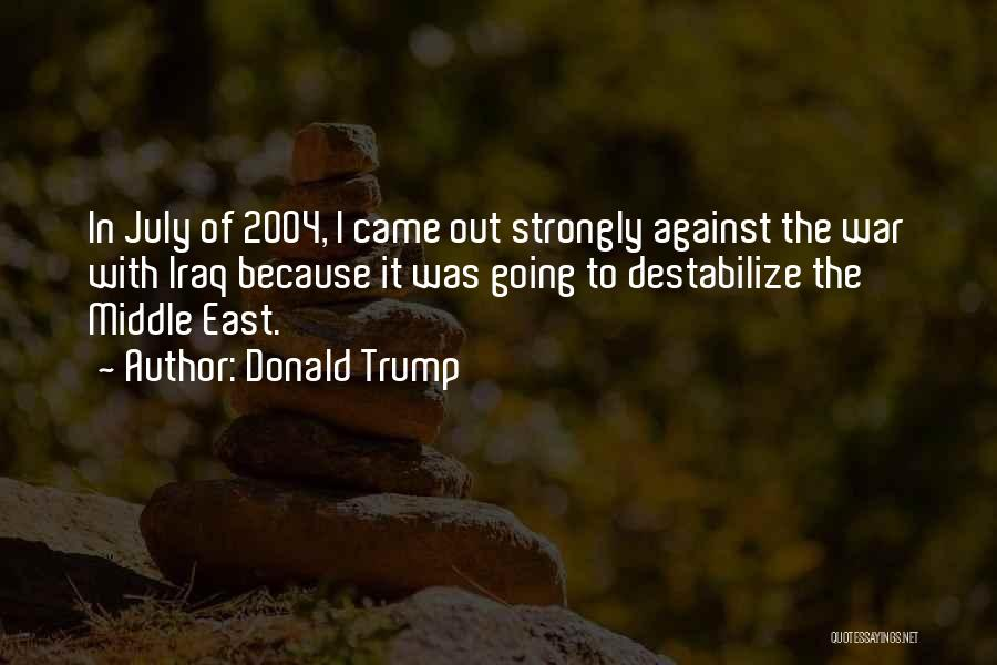 War In Middle East Quotes By Donald Trump