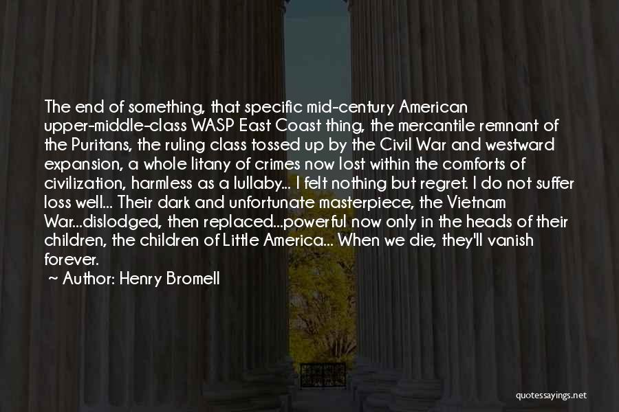 War In Middle East Quotes By Henry Bromell
