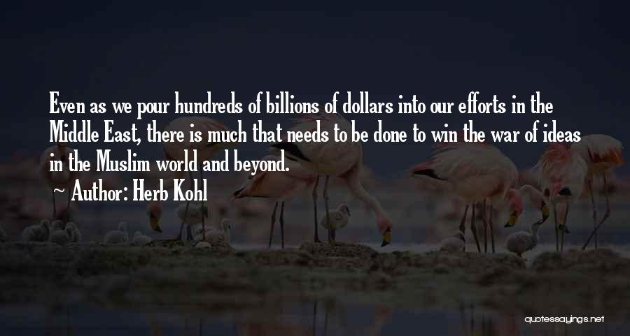 War In Middle East Quotes By Herb Kohl