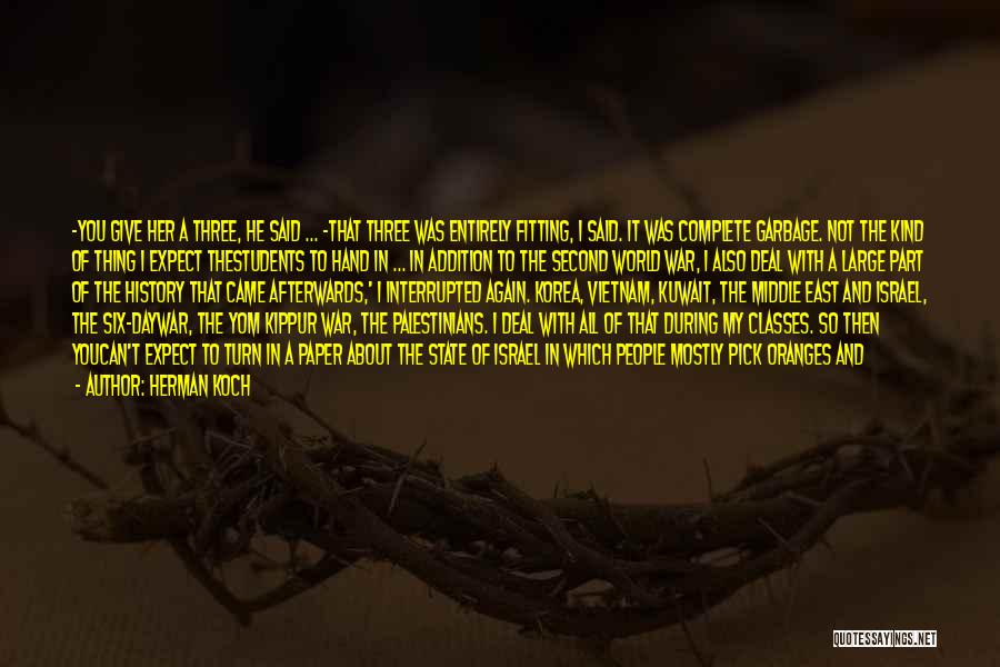 War In Middle East Quotes By Herman Koch