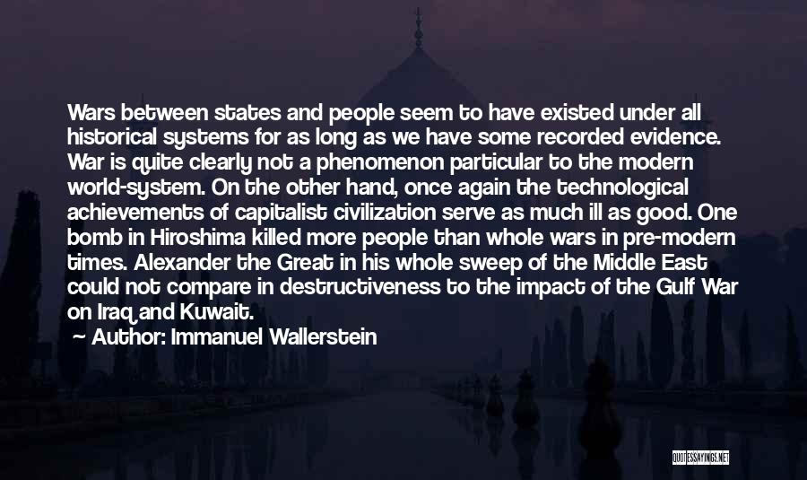 War In Middle East Quotes By Immanuel Wallerstein