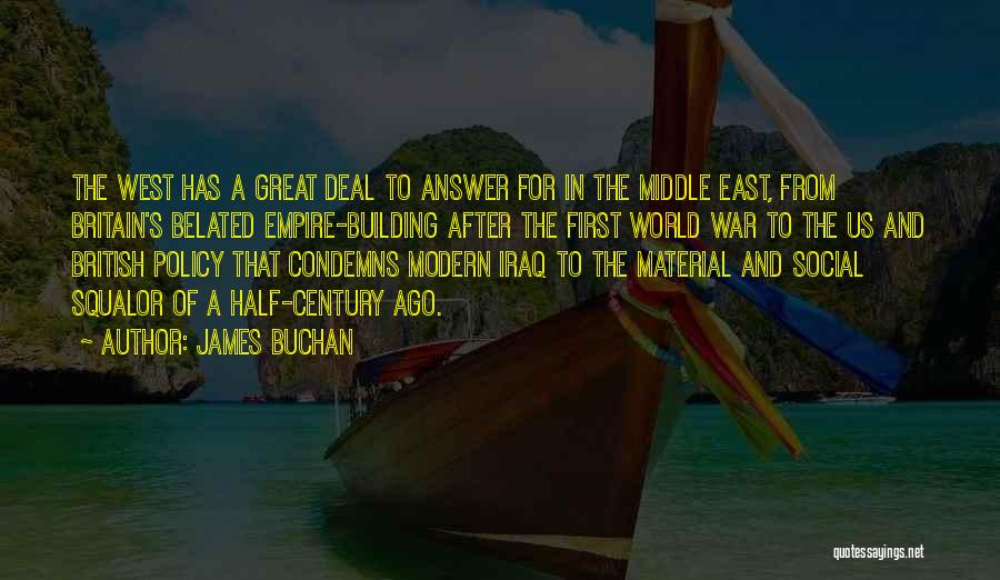 War In Middle East Quotes By James Buchan