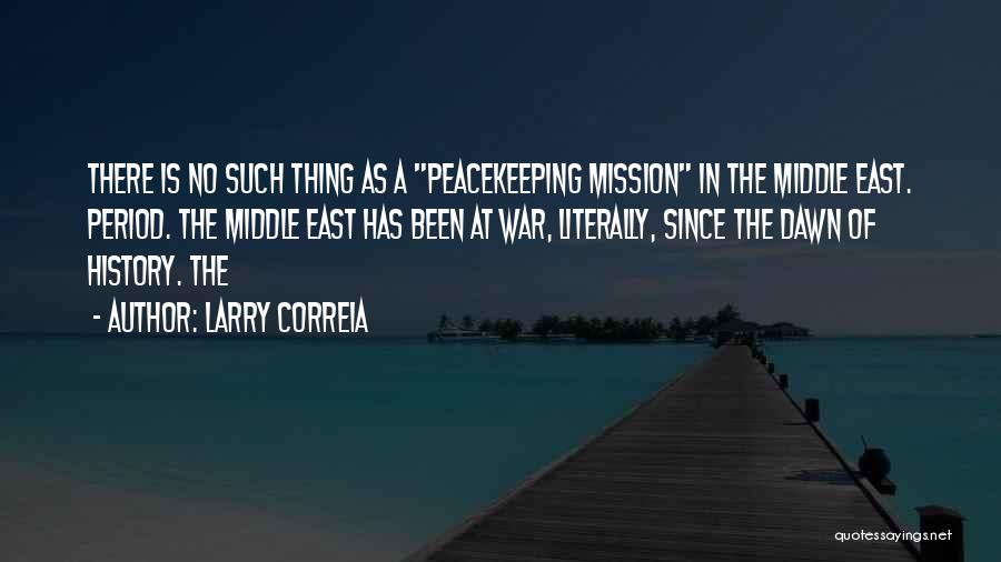 War In Middle East Quotes By Larry Correia