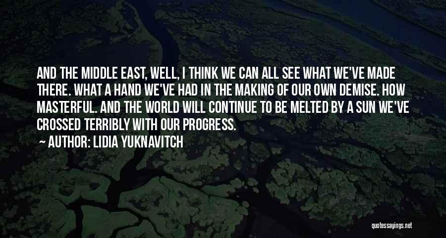 War In Middle East Quotes By Lidia Yuknavitch