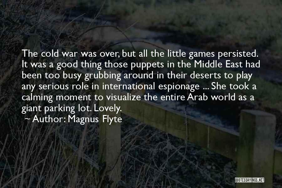War In Middle East Quotes By Magnus Flyte