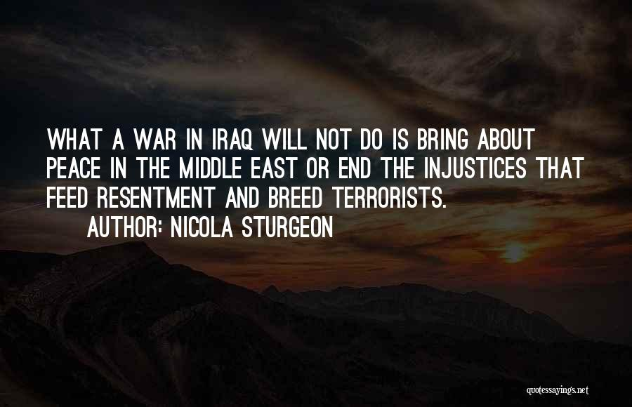 War In Middle East Quotes By Nicola Sturgeon