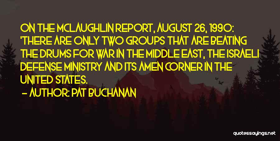 War In Middle East Quotes By Pat Buchanan