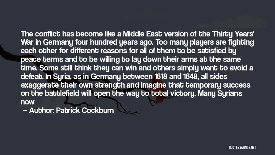 War In Middle East Quotes By Patrick Cockburn