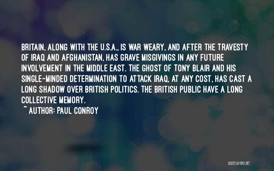 War In Middle East Quotes By Paul Conroy