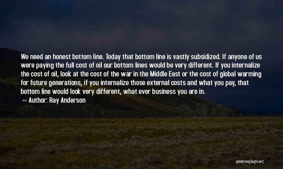 War In Middle East Quotes By Ray Anderson